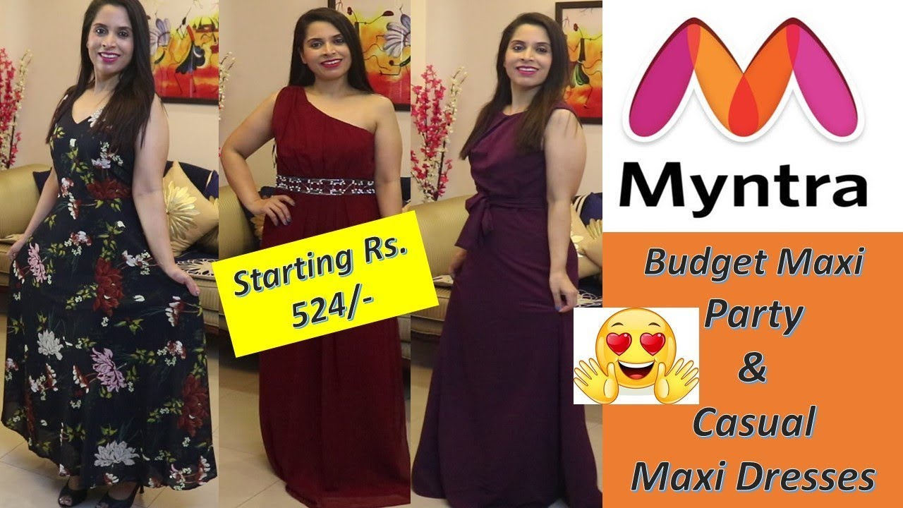 d00a058c6 Budget Maxi Haul - Myntra (Starting Just Rs. 524)