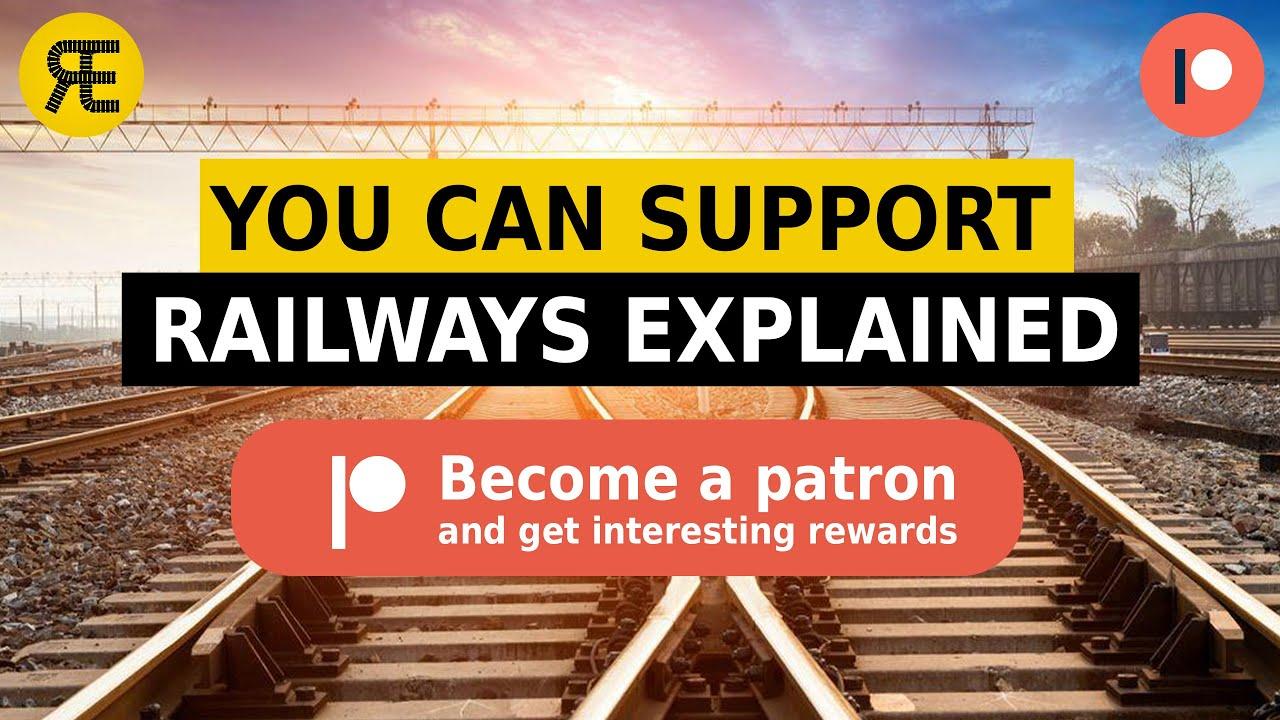 Railways Explained is on Patreon!
