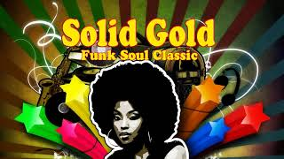 Best Funk Soul Songs Ever ♥♥ Solid Gold Funk Soul Classic ♥♥ The Greatest Slow Jams of All Time