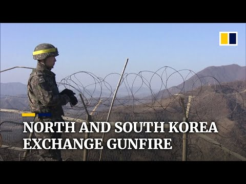 North and South Korea exchange gunfire along land border, a