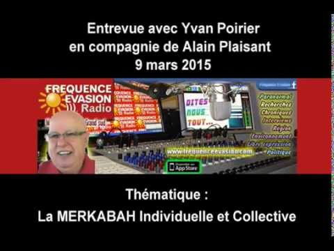 Entrevue 9 mars 2015 Frequence Evasion Monaco - La MERKABAH