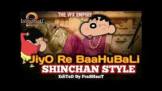 Jiyo Re Bahubali is Shin Chan