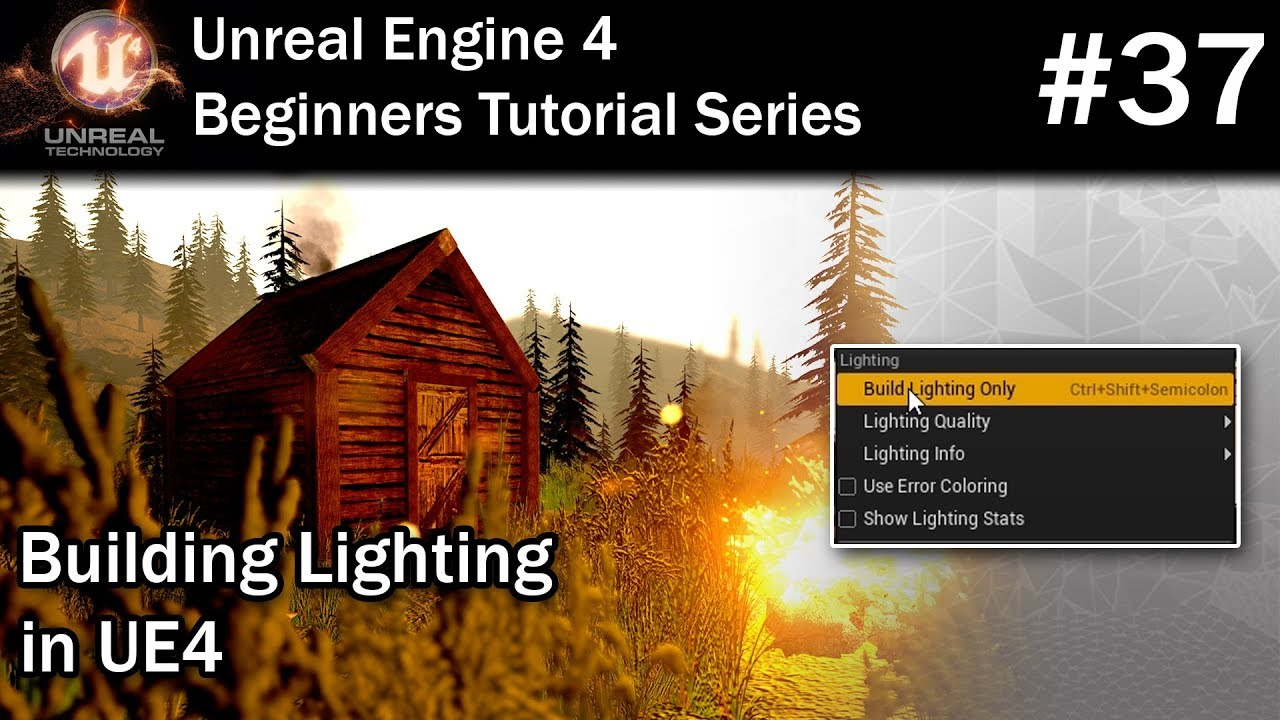 #37 Building Lighting in UE4 | LIGHTING NEEDS TO BE REBUILT fix for Unreal  Engine 4