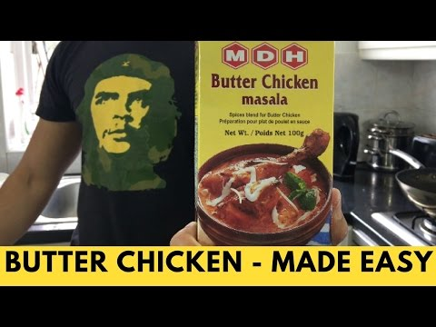 BUTTER CHICKEN - Easy Indian Dish - Butter Chicken curry - BUTTER CHICKEN RECIPE - Family Goals