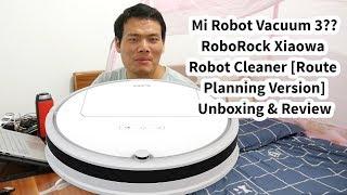 Mi Robot Vacuum 3?Review RoboRock Xiaowa Sweeping Robot - Route Planning Version
