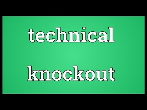 Technical knockout Meaning