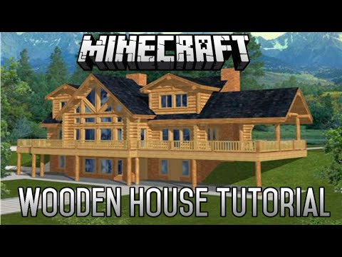 Minecraft Epic Wooden House Tutorial Part 2 (1.8.1) January 2015
