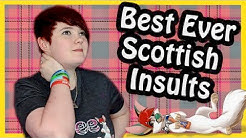 Best Scottish Insults Ever