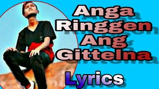 New Garo song Gospel Anga Ringgen Ang Gitelna Lyrics ft DexmeYoBro and FrAncSis