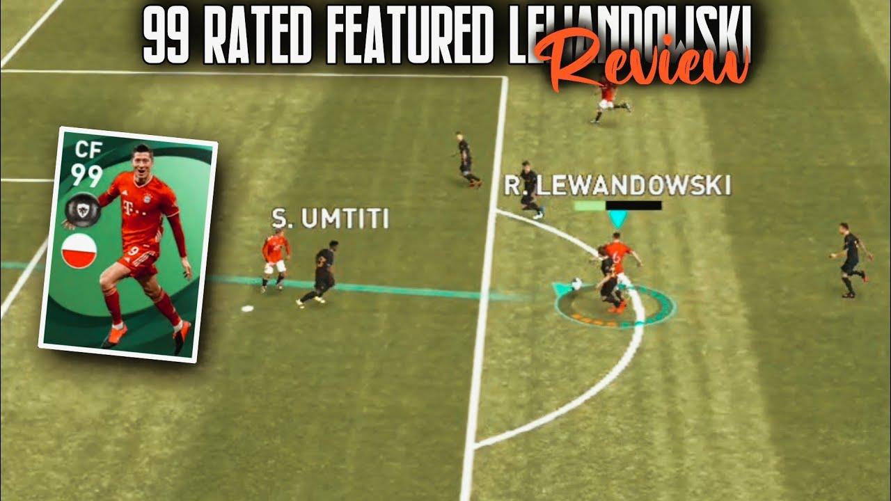 99 RATED FEATURED R. LEWANDOWSKI REVIEW • GOAL POACHER • LONG RANGER • PES 2021 MOBILE