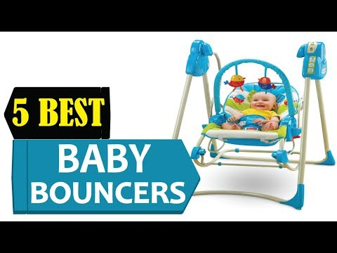 5 Best Baby Bouncers 2018 | Best Baby Bouncer Reviews | Top 5 Baby Bouncers