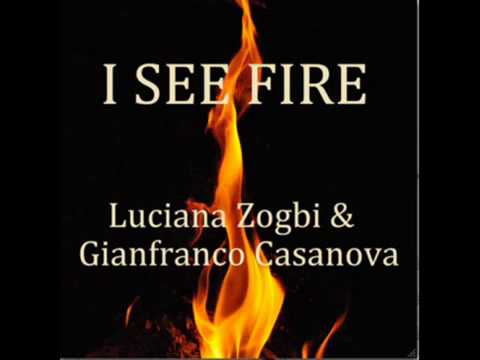 I See Fire Cover By Luciana Zogbi
