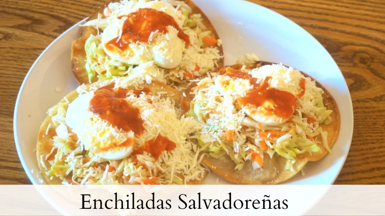 Enchiladas salvadore as receta youtube for Tipos de encielados