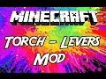 "Minecraft Mods: ""  Torch Levers Mod 1.7.10 """