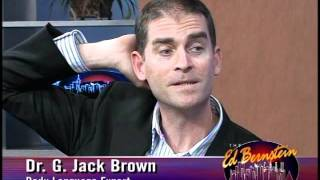 Dr. Jack Brown on Ed Bernstein Show.WMV