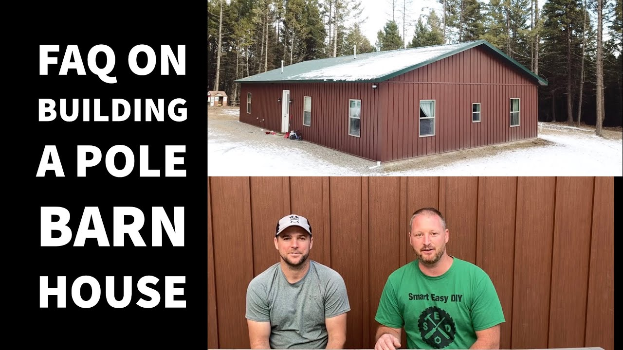 Frequently Asked Questions Pole Barn House EP 22