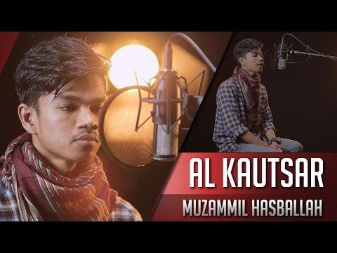 Muzammil Hasballah - Surat Al Kautsar Juz 30