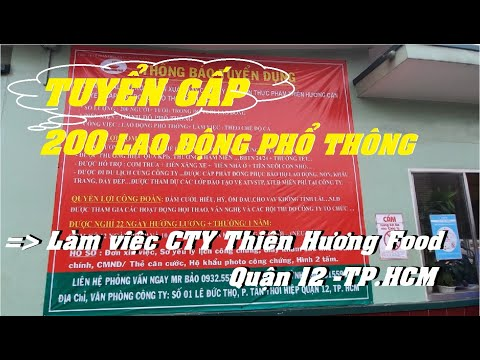 TUYỂN DỤNG 200 LAO DỘNG PHỔ THÔNG | LÀM VIỆC TẠI THIÊN HƯƠNG FOOD - QUẬN 12 - TP.HCM |@VIỆC LÀM CNC