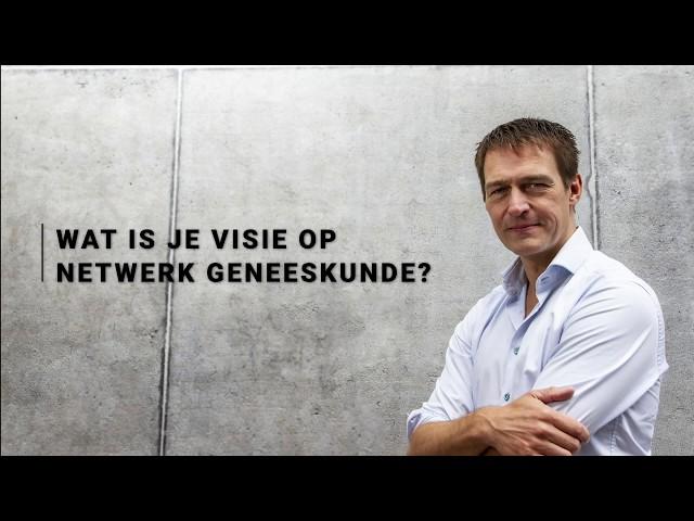Erik Jan Vlieger - Visie op netwerkgeneeskunde