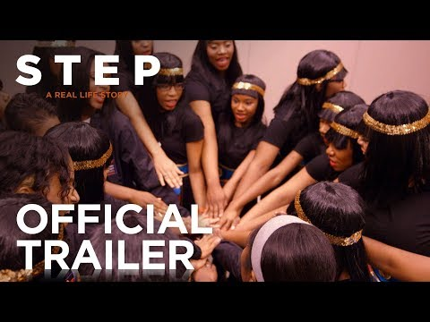 STEP | Official Trailer | FOX Searchlight