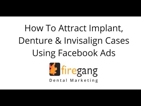Dental Facebook Ads for Dentists - Best Practices [Video]