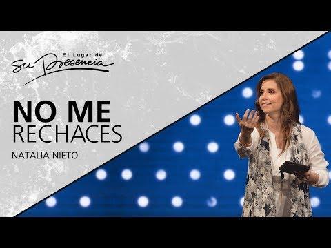 No me rechaces - Natalia Nieto - 12 Septiembre 2018