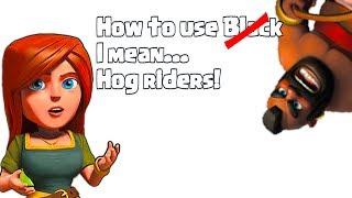 Clash of clans - Mass Hog rider tactics.