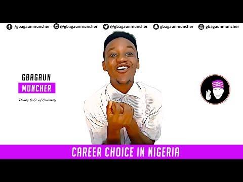 CHOOSING A CAREER IN NIGERIA