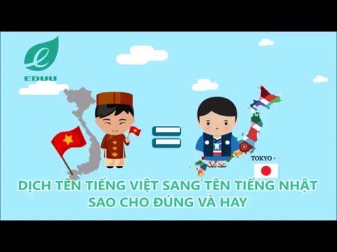Dịch tên tiếng Việt sang tên tiếng Nhật sao cho đúng và hay