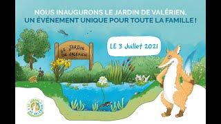 Inauguration du Jardin de Valérien, le parc éco pédagogique de Sénéo