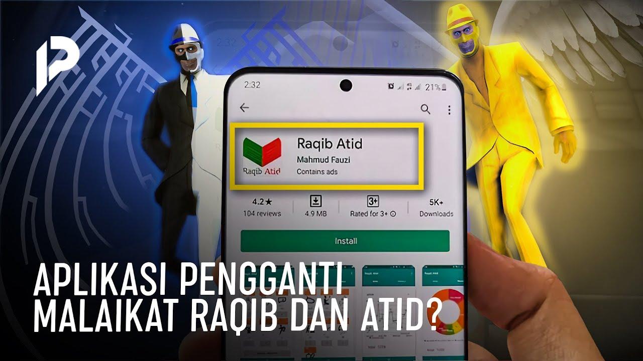 Netizen Dibuat Heboh! Ada Aplikasi Raqib Atid untuk Catat Amal Baik dan Buruk, Maksudnya Apa Ini?