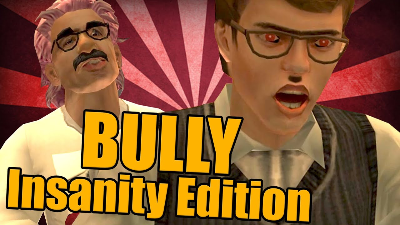 BULLY : Insanity Edition [PART 37] - Free video search site
