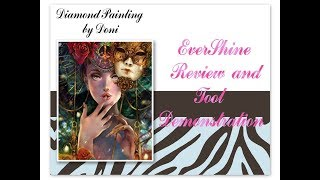 Diamond Painting First Impressions and Tool Demonstration - EverShine on Ali Express - MASQUERADE