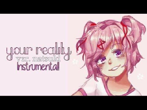 Natsuki's Reality [Instrumental]
