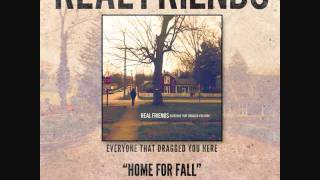 Watch Real Friends Home For Fall video