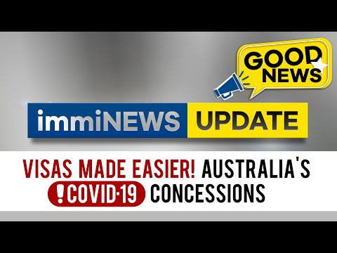VISAS MADE EASIER! Australia's Covid-19 Concessions