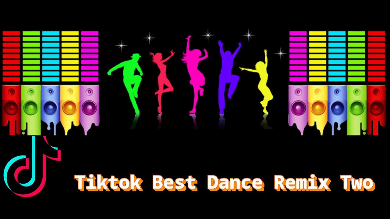 2020| Tiktok Best Dance Remix Two