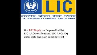 Got RTI Reply  |LIC AAO Notification| LIC assistant empanelled list