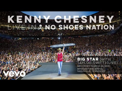 Kenny Chesney  Big Star  With Taylor Swift Audio
