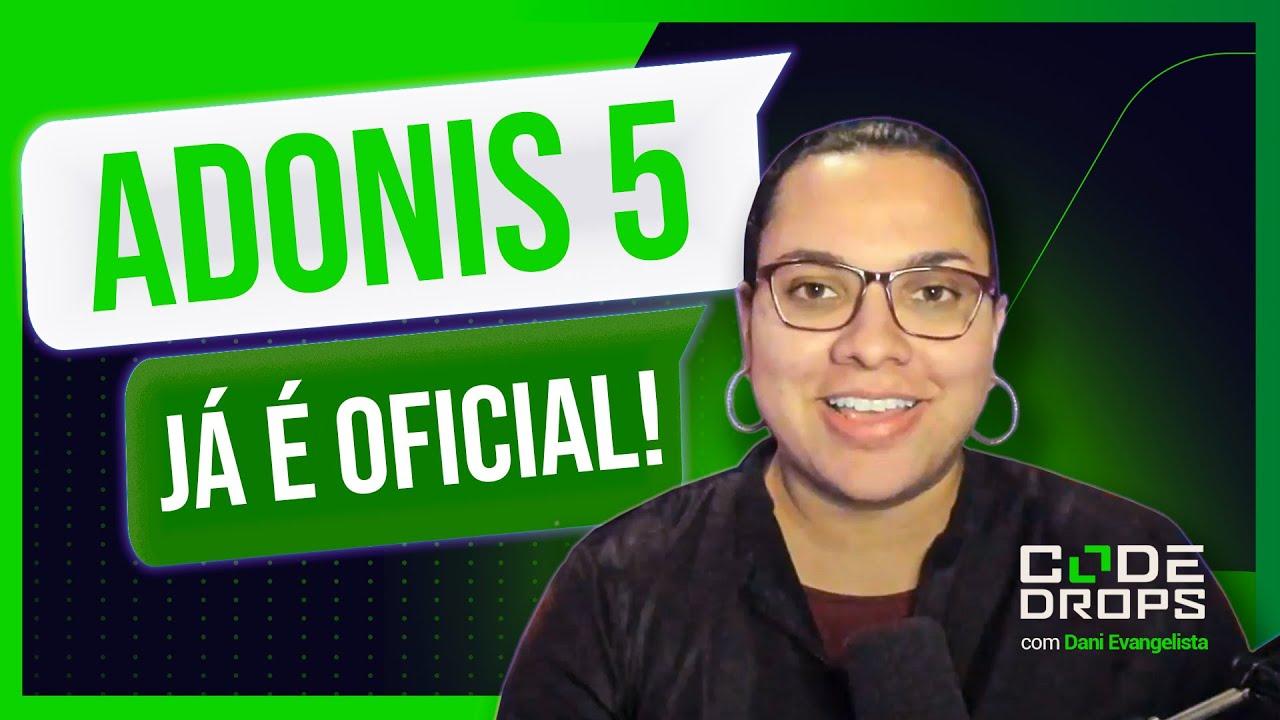 Adonis 5 - criando uma API com a versão oficial - Code/Drops #70