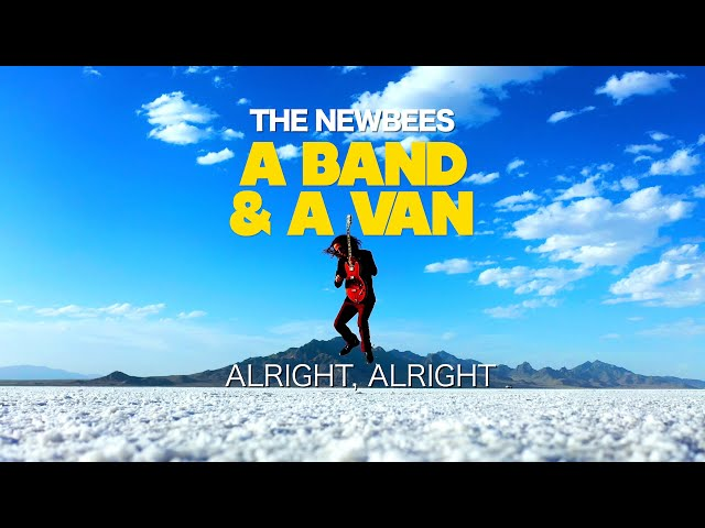 The Newbees - A Band & A Van   Season 1, Ep. 5: Alright, Alright