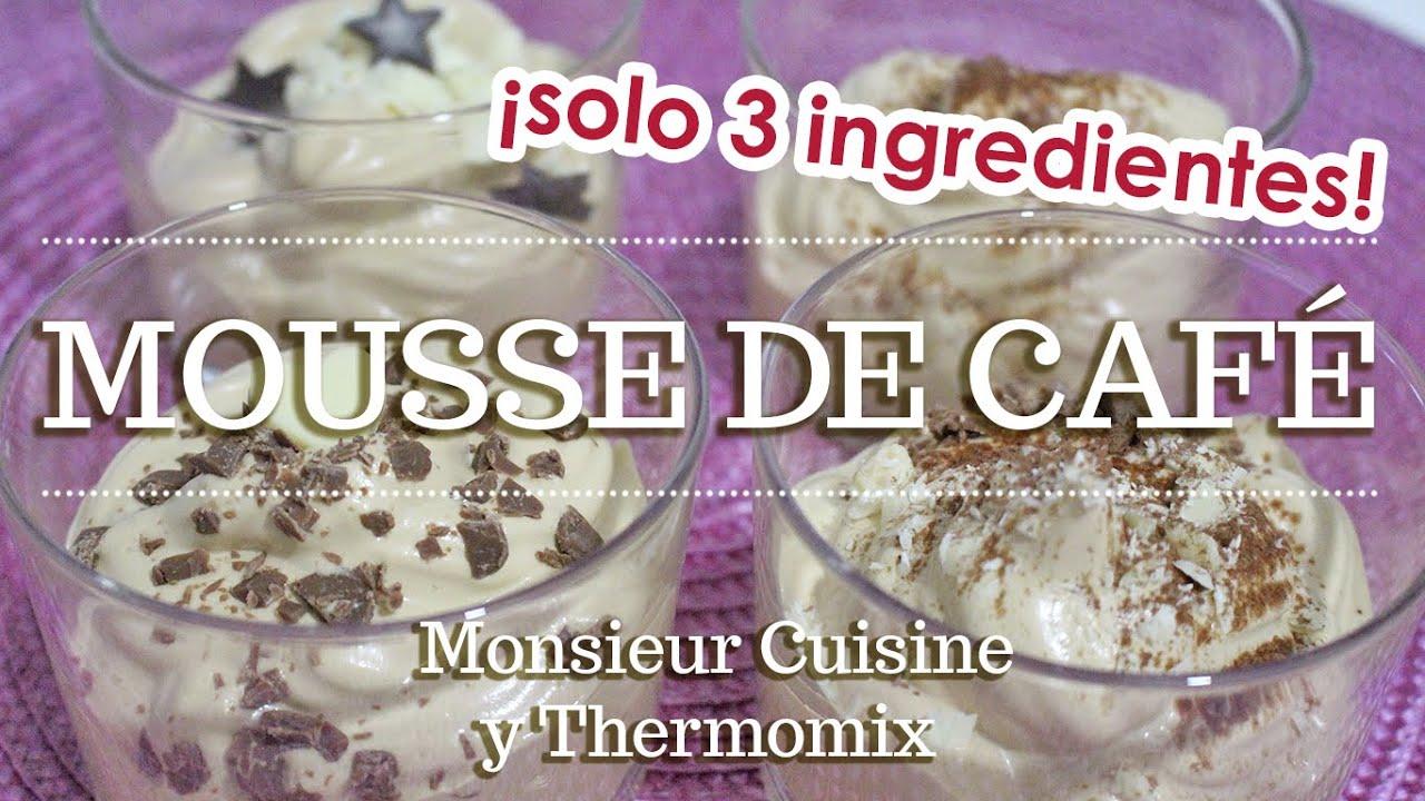 MOUSSE DE CAFÉ en 5 minutos en Monsieur Cuisine | Ingredientes entre dientes