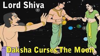 Daksha Curses The Moon | Lord Shiva Stories in English | Shiv Parvati Miracles | Shiva Tandav