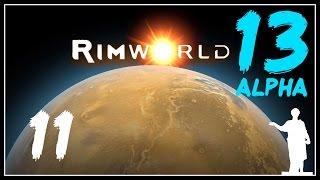 RimWorld [Alpha 13] - Эпоха Личных Отношений - #11