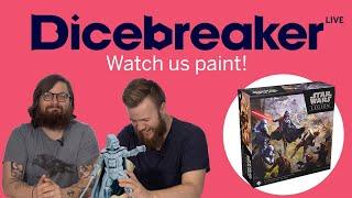 Dicepainter live - Come watch us paint Star Wars: Legion!