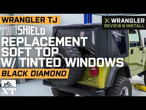 Jeep Wrangler TJ TruShield Replacement Soft Top w/ Tinted Windows - Black Diamond Review & Install