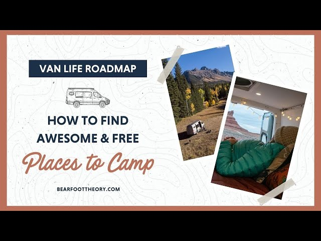 Van Life: How to Find Free Camping + the Best Campsite Finder Apps