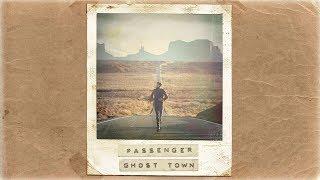 Passenger - Ghost Town (Audio)