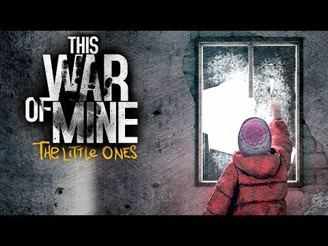 Let's Play This War Of Mine: The Little Ones (PS4) - Part 1