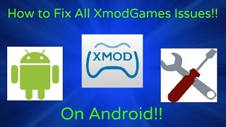 (FIX!!) How To Fix All XmodGames Issues On Android!!